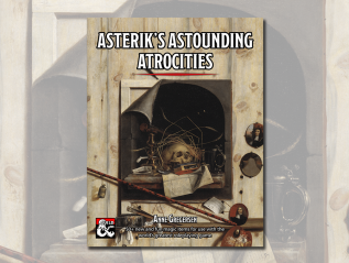 Asterik's Astounding Atrocities