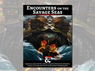 Encounters on the Savage Seas