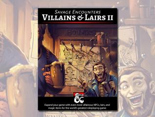 Villains & LairsII